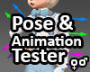 Pose & Animation Tester