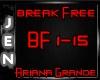 *J* Break Free