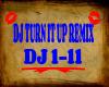 DJ TURN IT UP REMIX