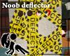 [Hie] Noob Deflector
