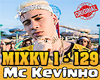 MIX MC Kevinho