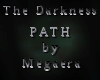 The Darkness Path