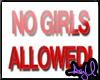 No grl allowed sign