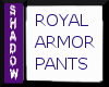 {SP}Royal  Armor Pants