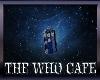THE WHO CAFE