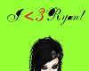 I<3Ryan! sign