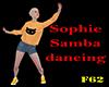 Sophie samba dancing