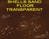 SAND SHELLS FLOOR TRANSP