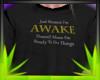 ✿| Awake Shirt F