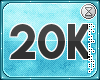 . 20k support