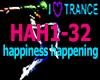 HAPPINESS HAPPENING