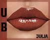 UB| Chestnut Lips JULIA