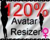 *M* Avatar Scaler 120%