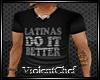 [VC] Latinas Shirt