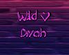 Neon Wild♥Divah