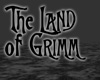 The Land of Grimm
