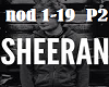 Ed Sheeran No Diggity P2