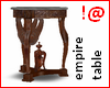 !@ Empire small table