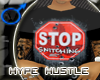 H H Stop Snitchin (T)