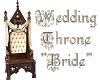 Wedding Throne - Bride