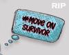 R. #move on survivor