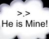 >.> he is mine!