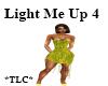 *TLC* Light Me Up4 Dress