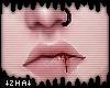 |Z| Bloody lips auch!