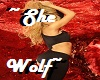 ~She Wolf~