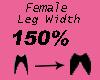 Leg Width 150%