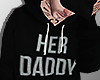 Her Daddy.