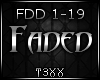 !TX - Faded PT2