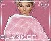 Pink BlanketF2d Ⓚ