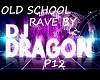 OLD SCHOOL RAVE P12