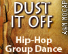 DUST IT OFF HipHop Dance