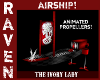 AIRSHIP THE IVORY LADY!