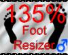 *M* Foot Resizer 135%