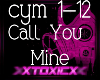 !T! Call You Mine