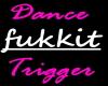 Fukkit Dance