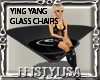 ! Ying Yang Glass Chairs