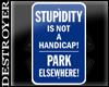 {D}Park Elsewhere Sign
