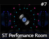 ST PERFORMANCE ROOM 7