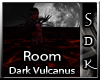 #SDK# Dark Vulcanus Room