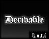 Derivable skin