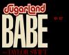 Surgarland Babe pt 1