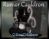 (OD) Rumor Cauldron