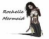 Rochelle Mermaid