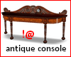 !@ Antique console