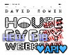 House Every Weekend - DZ