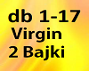 Virgin - 2 Bajki